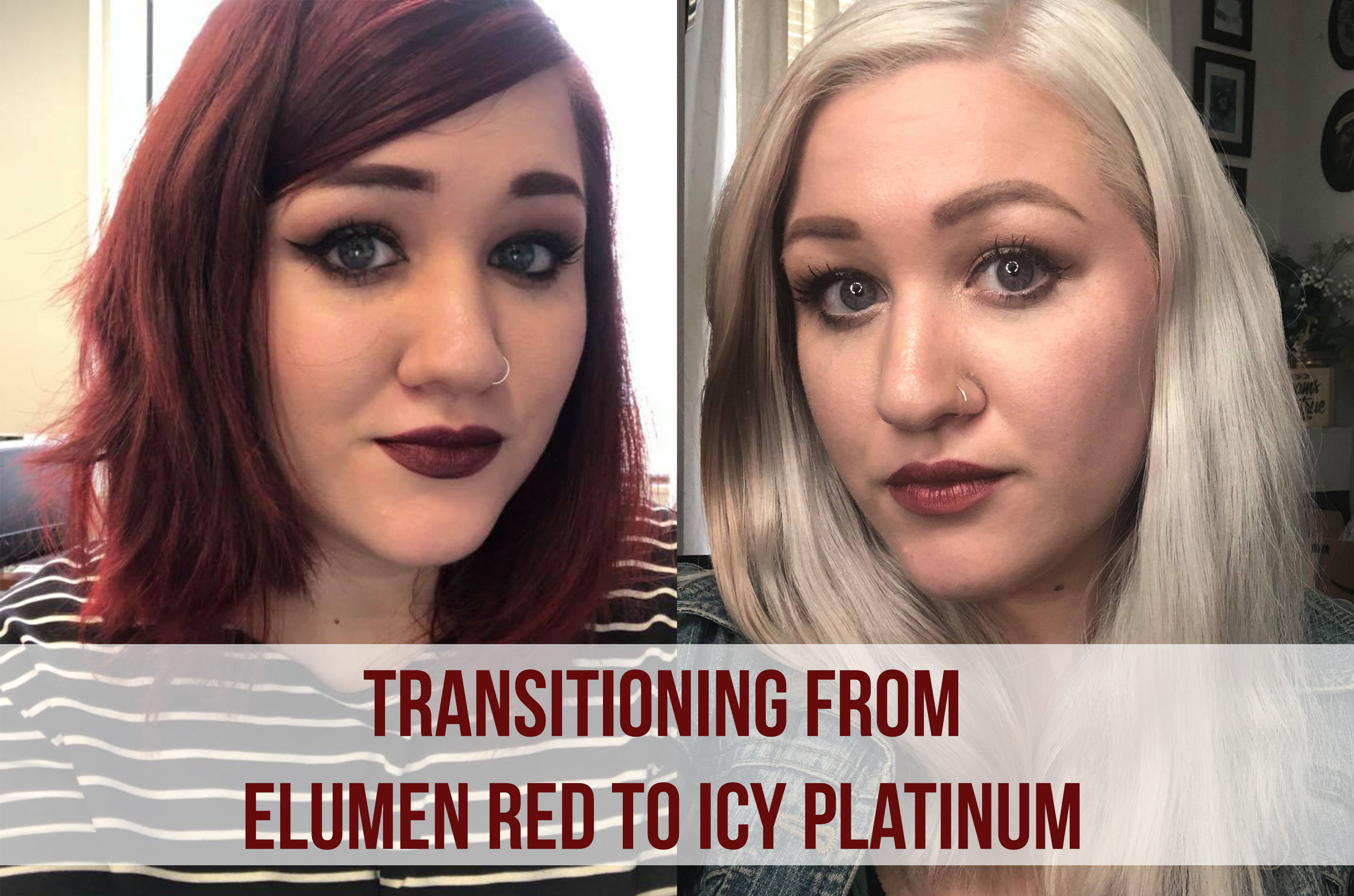 Transitioning From Elumen Red To Icy Platinum